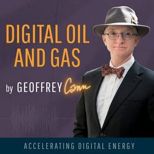 Digital Oil & Gas Podcast